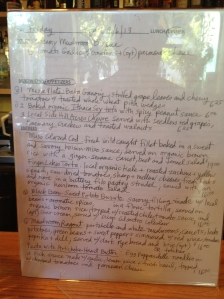 A server's draft of the dinner menu -- hard to read since I was snapping the picture quickly and furtively.